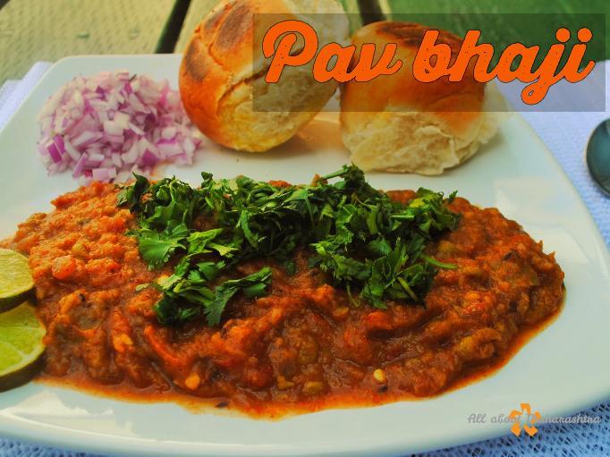 Pav Bhaji – Maharashtrian street food